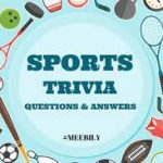 SPORTS TRIVIA – UP TO $100 IN PRIZES